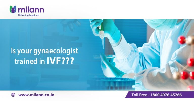 Is your gynaecologist trained in IVF???